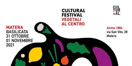 CULTURAL FESTIVAL MATERA 2021 biglietti