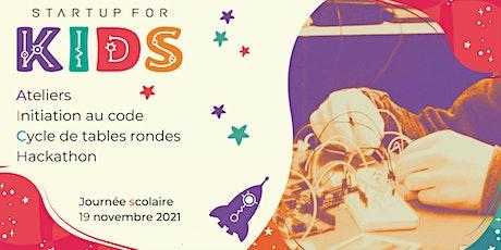 Startup For Kids - Scolaires - 19 novembre 2021 billets