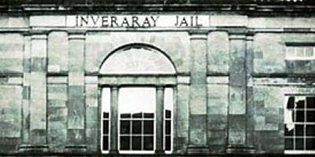 Inveraray Jail Ghost Hunt tickets