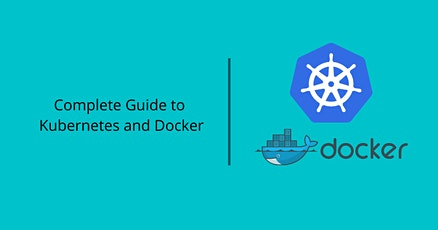 A Guide to Kubernetes and Docker tickets