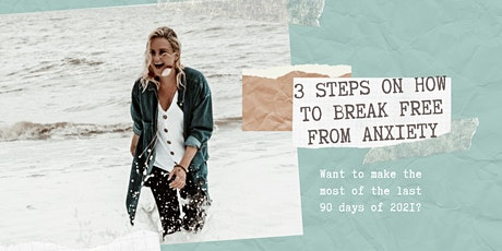 3 Steps to Break Free From Anxiety Masterclass tickets