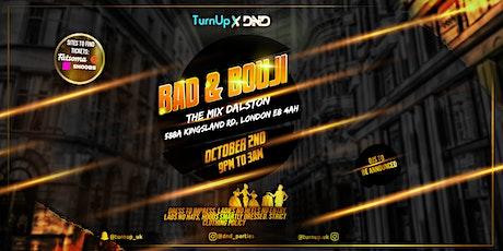 Bad & Bouji tickets