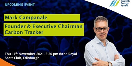 Mark Campanale , Founder & Executive Chairman, the Carbon Tracker tickets