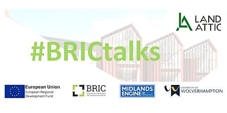 "FREE Webinar ""BRICtalks - Our Forgotten Brownfield Sites 14th Oct 2021 tickets"