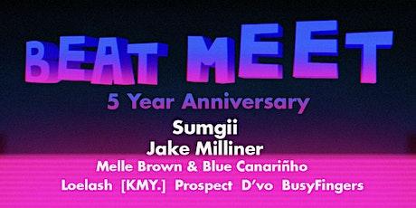 Beat Meet - 5yr Anniversary ft. Sumgii tickets
