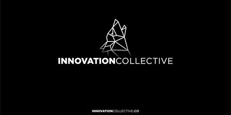 Get to Know Innovation Collective tickets