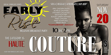 Early Rise Breakfast Party - Couture tickets
