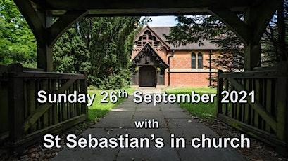 Harvest Service at St Sebastian's Church 26th September 2021 tickets