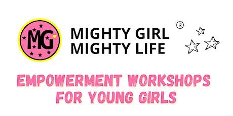'I AM A MIGHTY GIRL' Workshop || Buderim tickets