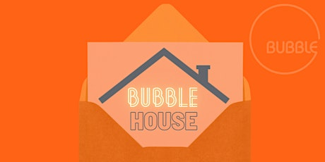 Bubble House | Americas tickets