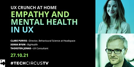 UX Crunch at Home: Empathy and Mental Health in UX tickets
