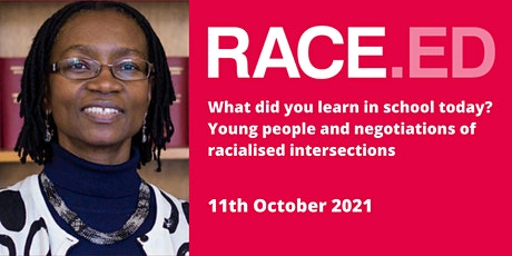 Prof Ann Phoenix: Young people and negotiations of racialised intersections tickets