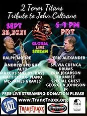 John Coltrane Tribute- Ralph Moore and Eric Alexander w/ Friends tickets