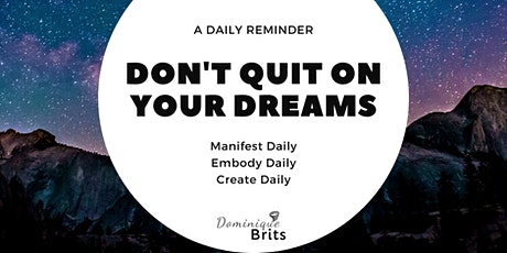 Manifesting your dreams tickets