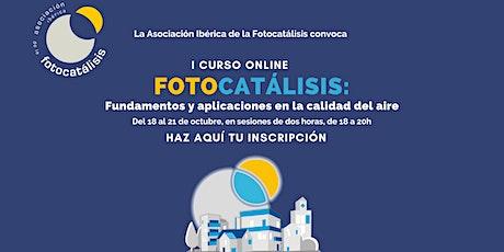 Curso Online Fotocatalisis. Fundamentos y aplicaciones en calidad del  aire entradas