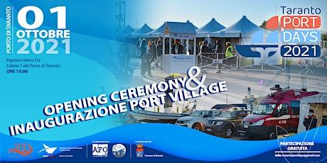 Opening Ceremony - Inaugurazione Port Village tickets