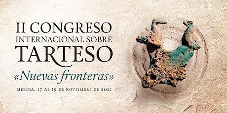 II Congreso Internacional Sobre Tarteso: Nuevas Fronteras entradas