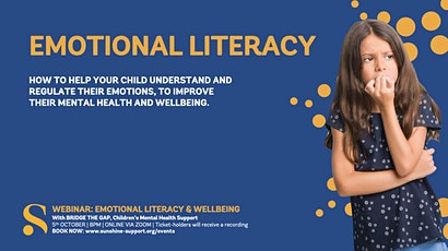 Emotional Literacy, Helping your Child to Regulate their Emotions tickets