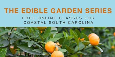 Edible Garden Series: Growing Fruit tickets