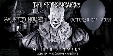The Springbreakers: Haunted House billets