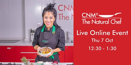 Natural Chef Online Live with Adria Wu - Thursday 7th October 2021 tickets