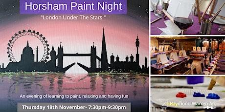 "Horsham Paint Night - ""London Under The Stars"" tickets"