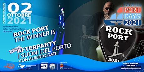 """""""ROCK PORT"""": THE WINNER IS + AFTERPARTY: I SUONI DEL PORTO biglietti"""