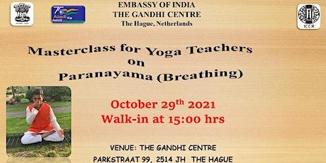 Masterclass for Yoga teachers on Paranayama (Breathing). tickets