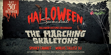 HALLOWEEN SPECIAL  at the Magic Garden feat. The Marching SKAletons & more! tickets