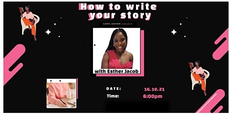 HOW TO WRITE YOUR STORY! (CARE LEAVERS EDITION.) tickets