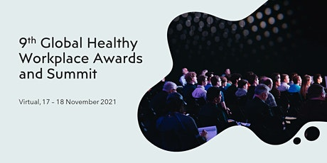 9th Global Healthy Workplace Awards and Summit tickets