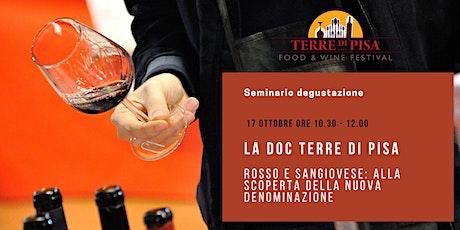La Doc Terre di Pisa Rosso e Sangiovese biglietti