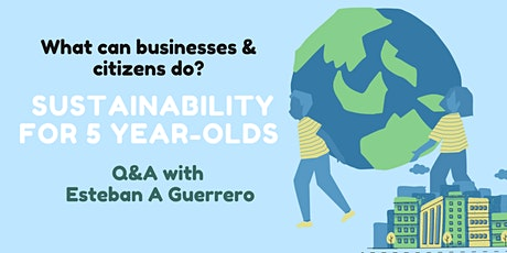 Sustainability for 5 year-olds tickets