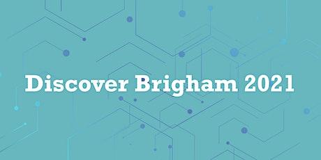 Discover Brigham 2021 tickets