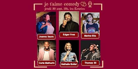 je t'aime comedy : 1h de standup avec Edgard-Yves, Certe Mathurin & cie billets