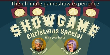 Showgame Christmas Special - The Ultimate Live Gameshow Experience tickets