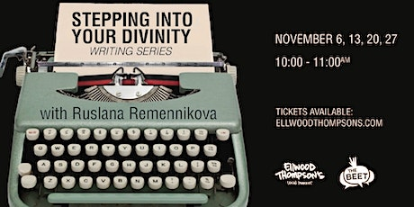Stepping Into Your Divinity Writing Series tickets
