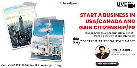 FREE Webinar: 'Start a business in USA/Canada and gain Citizenship/PR' tickets