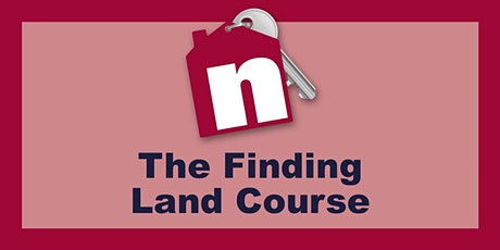 Virtual How to Find Land & Appraise a Plot Course - February tickets