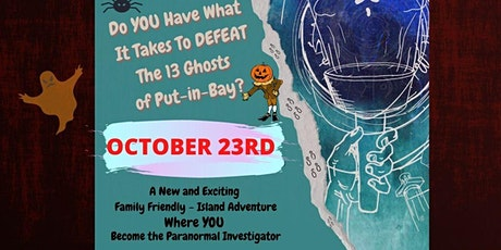 13 Ghosts of Put-in-Bay HALLOWEEN PARTY tickets