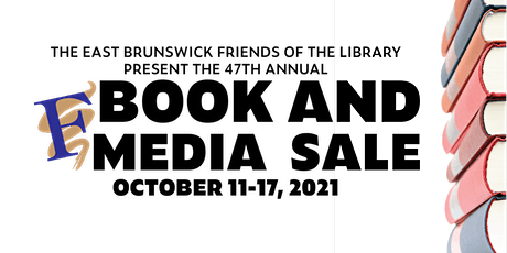 The East Brunswick Friends of the Library's 47th Annual Book and Media Sale tickets