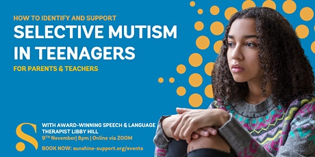 Selective Mutism in Teenagers tickets