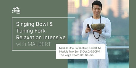 Singing Bowl & Tuning Fork Relaxation Intensive with Malbert | October tickets