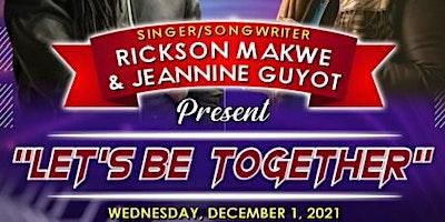 Rickson Makwe & Jeannine Guyot – Let's Be Together