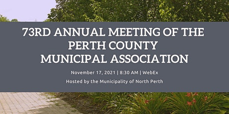 73rd Annual Meeting of the Perth County Municipal Association tickets