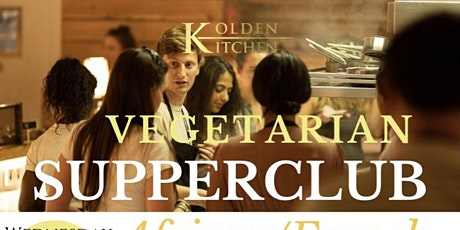 Supperclub: 7-course vegetarian menu, Wednesday 27th October 2021 tickets