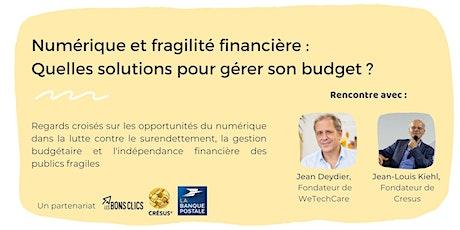 Numérique et fragilité financière: quelles solutions pour gérer son budget? billets