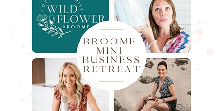 Broome Mini Business Retreat tickets