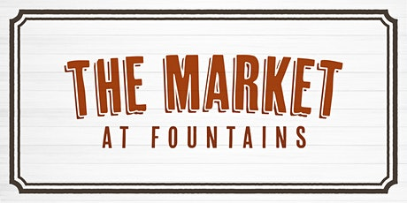 The Market at Fountains tickets