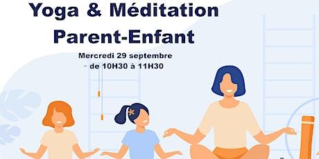 Atelier Yoga Méditation Parent-Enfant billets